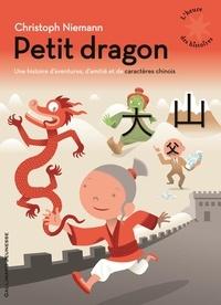 Petit dragon - Une histoire daventures, damitié et de caractère chinois.pdf