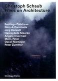 Christoph Schaub - Films on Architecture. 3 DVD