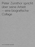 Christoph Schaub - Peter Zumthor spricht uber seine arbeit. 1 DVD