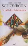 Christoph Schönborn - Le défi du christianisme.