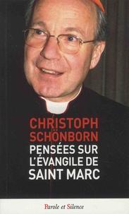 Christoph Schönborn - Pensées sur l'Evangile de Saint Marc - Voyez, il est Fils de Dieu.