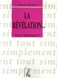 Christoph Theobald - La Révélation.