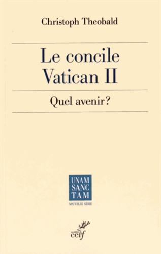 Le concile Vatican II : quel avenir ?