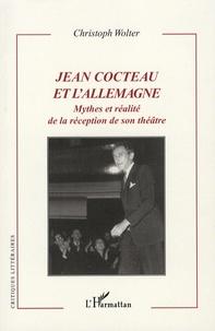 Jean Cocteau et lAllemagne - Mythes et réalité de la réception de son théâtre.pdf