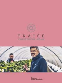 Christophe Adam - Fraise.