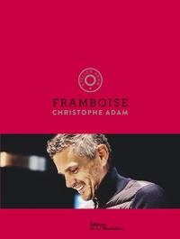 Christophe Adam - Framboise - Atelier Adam.