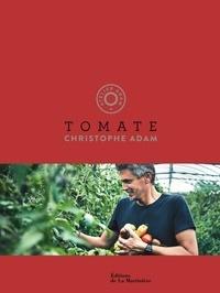 Christophe Adam et Guillaume Czerw - Tomate.