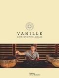 Christophe Adam - Vanille.