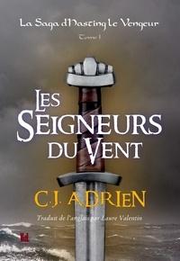 Christophe Adrien - Les seigneurs du vent.