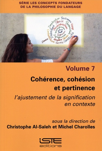 Cohérence, cohésion et pertinence. L'ajustement de la signification en contexte