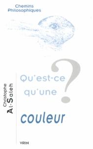 Christophe Al-Saleh - Qu'est-ce qu'une couleur ?.