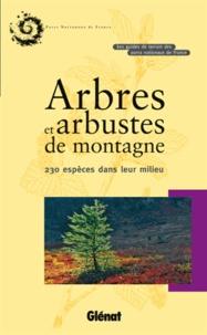 Histoiresdenlire.be Arbres et arbustes de montagne - 230 Espèces dans leur milieu Image