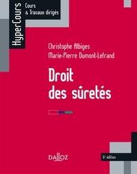 Christophe Albiges et Marie-Pierre Dumont-Lefrand - Droit des suretés.