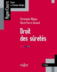 Christophe Albiges et Marie-Pierre Dumont-Lefrand - Droit des sûretés.