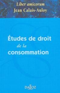 Christophe Albiges et Jean-François Artz - Etudes de droit  de la consommation - Liber amicorum Jean Calais-Auloy.