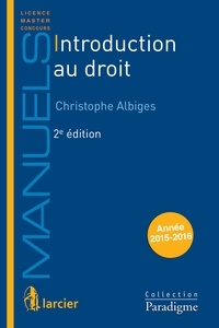 Christophe Albiges - Introduction au droit.