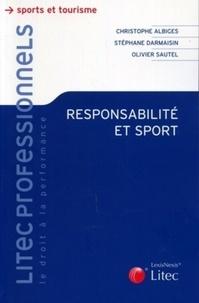 Christophe Albiges et Stéphane Darmaisin - Responsabilité et sport.