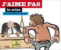 Christophe Alévêque et Marc Large - J'aime pas la crise.
