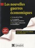 Christophe-Alexandre Paillard - Les nouvelles guerres économiques.