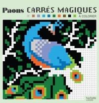 Christophe-Alexis Perez - Carrés magiques paons.