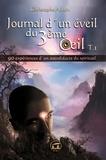 Christophe Allain - Journal d'un éveil du 3ème oeil - Tome 1.