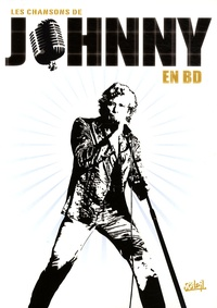 Christophe Alliel - Les chansons de Johnny en BD - Coffret 2 volumes : Tome 1, Cordes sensibles ; Tome 2, Maladies d'amour.