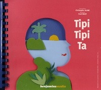Christophe Alline et Fred Bigot - Tipi Tipi Ta - 2 volumes. 1 CD audio MP3