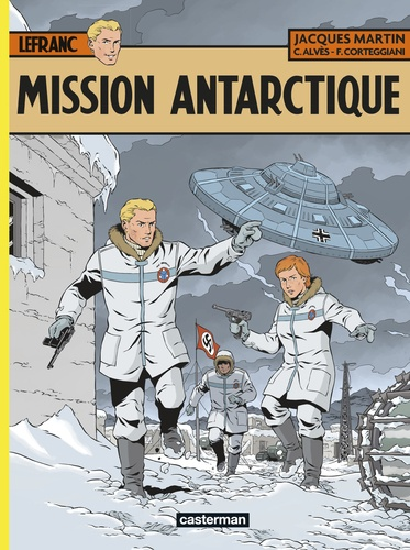 Lefranc Tome 26 Mission Antarctique