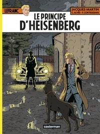 Christophe Alvès et François Corteggiani - Lefranc Tome 28 : Le principe d'Heisenberg.