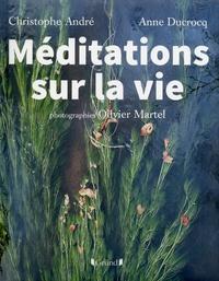 Méditations sur la vie - Christophe André | Showmesound.org