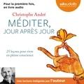 Christophe André - Méditer, jour après jour.