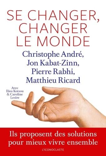 Se changer, changer le monde - Format ePub - 9782378801700 - 13,99 €
