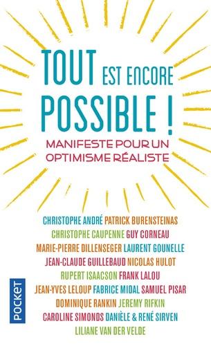 Christophe André et Patrick Burensteinas - Tout est encore possible ! - Manifeste pour un optimisme réaliste.