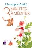 Christophe André - Trois minutes à méditer.