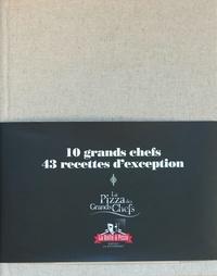 Christophe Aribert et Cédric Bechade - Les pizzas des grands chefs.