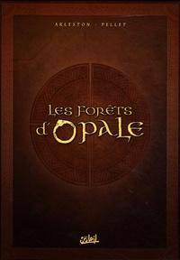 Christophe Arleston et  Pellet - Coffret Les Forêts d'Opale - Tome 1, Le bracelet de Cohars ; Tome 2, L'envers du grimoire ; Tome 3, La cicatrice verte.