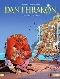 Christophe Arleston et  Boiscommun - Danthrakon - Tome 2 - Lyreleï la fantasque.