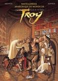 Christophe Arleston - Encyclopédie Anarchique du Monde de Troy T2 : Les Trolls.