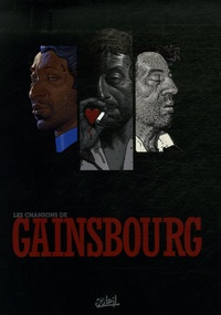 Christophe Arleston - Gainsbourg Tomes 1 à 3 : Tome 1, Polars polaires ; Tome 2, Melody&Marilou ; Tome 3, Filles de fortune.