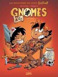 Didier Tarquin - Gnomes de Troy Tome 02 : Sales mômes.