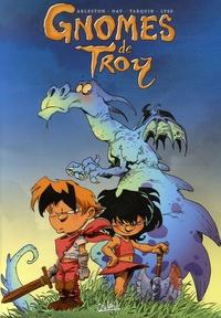 Christophe Arleston et  Dav - Gnomes de Troy.