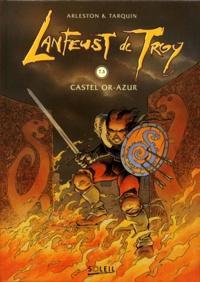 Christophe Arleston et Didier Tarquin - Lanfeust de Troy Tome 3 : Castel Or-Azur.
