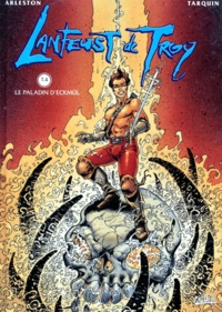 Christophe Arleston et Didier Tarquin - Lanfeust de Troy Tome 4 : Le paladin d'Eckmül.