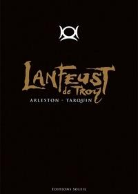 Christophe Arleston et Didier Tarquin - Lanfeust de Troy Tomes 1 à 8 : Intégrale.