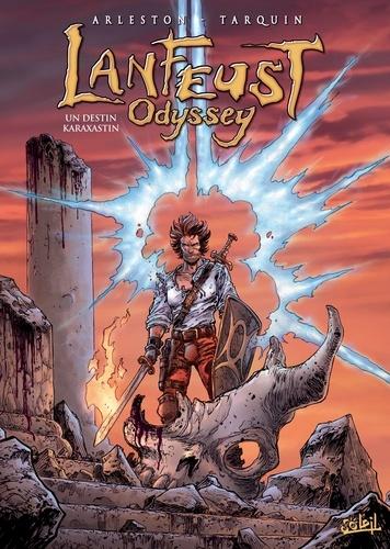 Lanfeust Odyssey Tome 10 Un destin Karaxastin