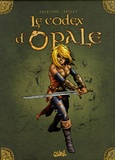 Christophe Arleston et  Pellet - Le Codex d'Opale.