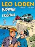 Serge Carrère et Christophe Arleston - Léo Loden T15 : Macchabées à l'Escabèche.