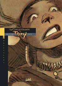 Christophe Arleston et  Tota - Les conquérants de Troy.