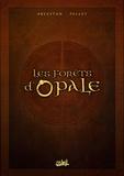 Christophe Arleston et  Pellet - Les forêts d'Opale  : Coffret en 4 volumes : Tome 1, Le bracelet de Cohars ; Tome 2, L'envers du grimoire ; Tome 3, La cicatrice verte ; Tome 4, Les geôles de Nénuphe.