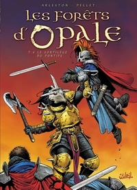 Christophe Arleston - Les Forêts d'Opale Tome 06 : Le sortilège du Pontife.